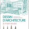 «dessin d'architecture à main levée»