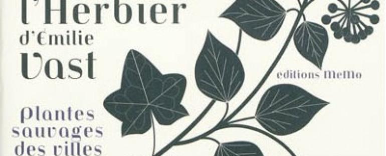 Plantes sauvages des villes, l'Herbier d'Émilie Vast