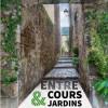 entre cours et jardins 2016