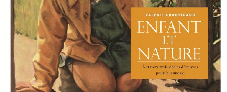 Valérie Chansigaud, Enfant et Nature