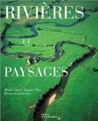 Marie-France Dupuis-Tate et Bernard Fischesser, Rivières et paysages, Éditions de la Martinière