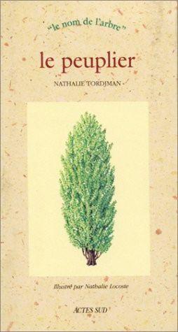Nathalie Tordjman, Nathalie Locoste, Le Peuplier, Actes Sud