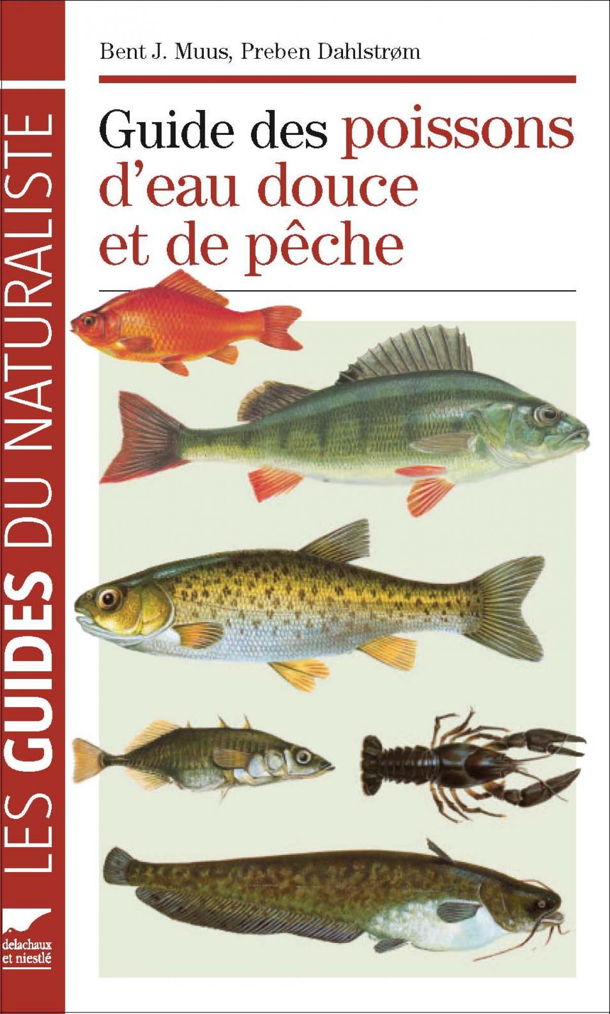 Bent-J. Muus et Preben Dahlström, Guide des poissons d'eau douce et de pêche, Delachaux et Niestlé