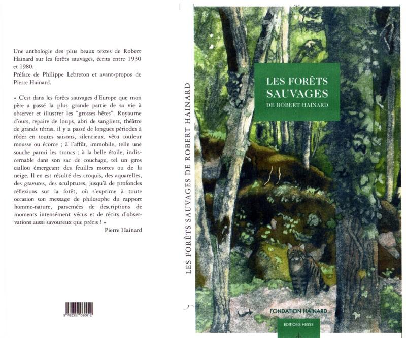 Stéphan Carbonnaux, Les forêts sauvages de Robert Hainard, Éditions Hesse, Fondation Hainard