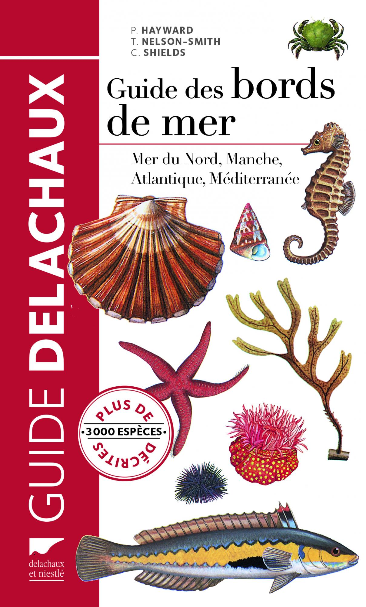 Tony Nelson-Smith, Peter Joseph Hayward, Chris Shields, Guide des bords de mer, Delachaux et Niestlé