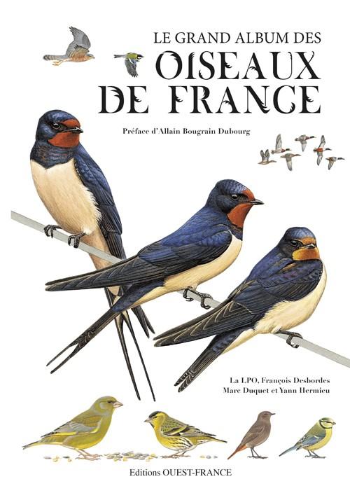 François Desbordes, Le grand album des oiseaux de France, Ouest France