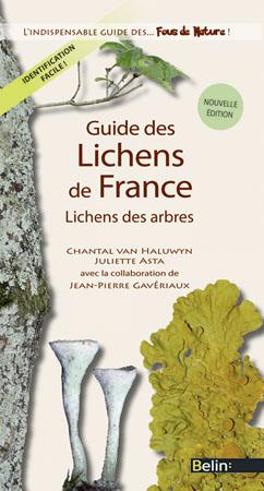 Chantal Van Haluwyn, Juliette Asta, Jean-Pierre Gavériaux, Guide des lichens de France, Lichens des arbres, Éditions Belin