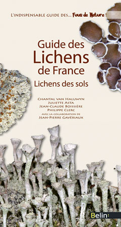 Chantal Van Haluwyn, Juliette Asta, Jean-Pierre Gavériaux, Guide des lichens de France, Lichens des sols, Éditions Belin