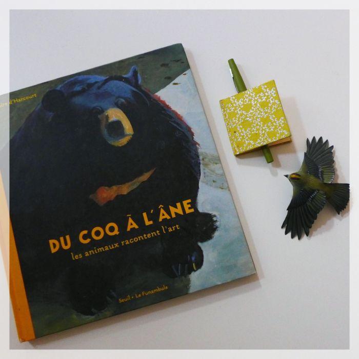Claire d'Harcourt, Du coq à l'âne. Les animaux racontent l'art, éditions Seuil