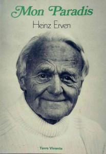 Heinz Erven, Mon paradis, Terre Vivante