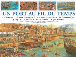 Anne Millard, Steve Noon, Un port au fil du temps, Gallimard Jeunesse