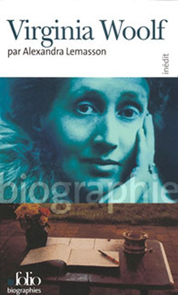 Virginia Woolf, Alexandra Lemasson, Folio biographies, 2005